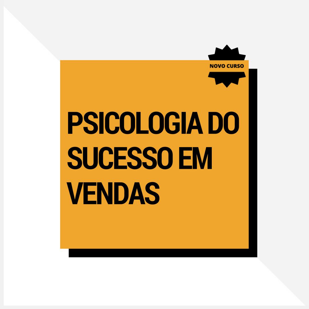 curso-psicologia-do-sucesso-em-vendas-paulodevilhena